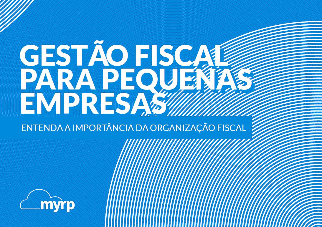 INB_MYR_20160712_Capa_Ebook-Gestão-Fiscal-para-Pequenas-Empresas